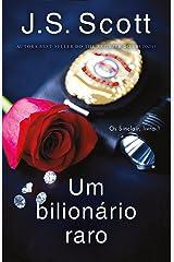 Um bilionário raro (Os Sinclair, livro 1) eBook Kindle