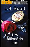 Um bilionário raro (Os Sinclair, livro 1) (Portuguese Edition)