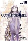 GUNSLINGER GIRL(15) (電撃コミックス)