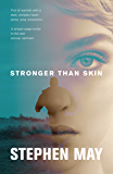 Stronger Than Skin