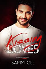 Kissing Our Loves (Writing Our Love Novella Book 1) Kindle Edition