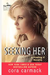 Seeking Her: A FINDING IT Novella (Losing It Book 2) Kindle Edition
