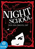 Night School. Der den Zweifel sät: Band 2