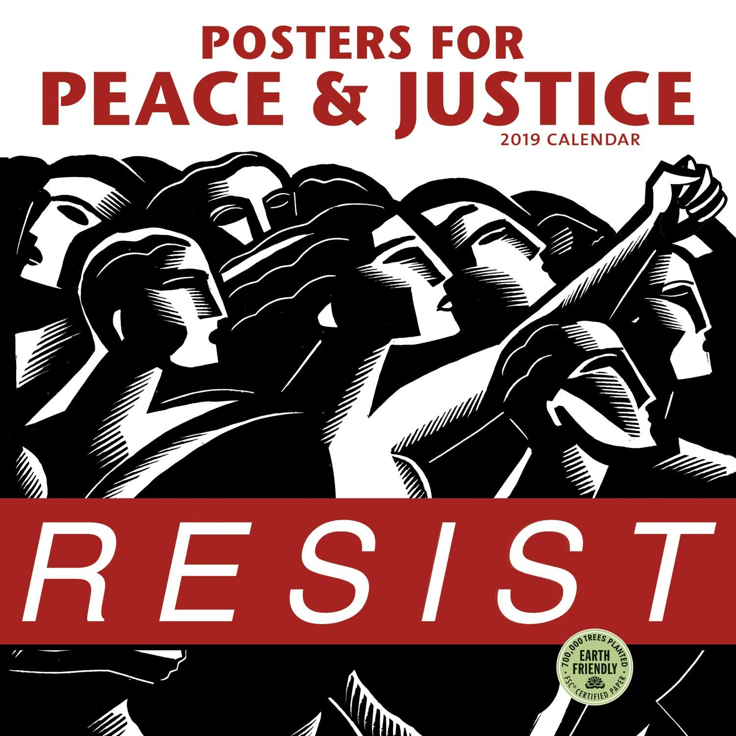 posters for peace justice 2019 wall calendar a history of modern political action posters