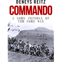 Commando: A Boer Journal of the Boer War (English Edition)