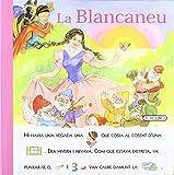 La Blancaneu (Pictogrames amb...)