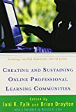 Creating and Sustaining Online Professional Learning Communities (Technology, Education--Connections)