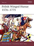 Polish Winged Hussar 1576–1775 (Warrior)