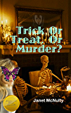 Trick Or Treat Or Murder (A Mellow Summers Paranormal MysterySeries Book 8)