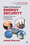 India's Pursuit of Energy Security