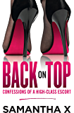 Back on Top: Confessions of a High-Class Escort - from the author of the bestselling HOOKED