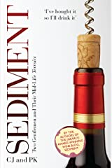 Sediment: Two Gentlemen And Their Mid-Life Terroirs Hardcover