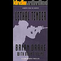 Lethal Tender: A Team Reaper Thriller