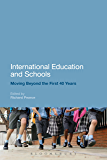 International Education and Schools: Moving Beyond the First 40 Years