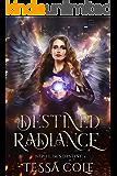 Destined Radiance (Nephilim's Destiny Book 5)