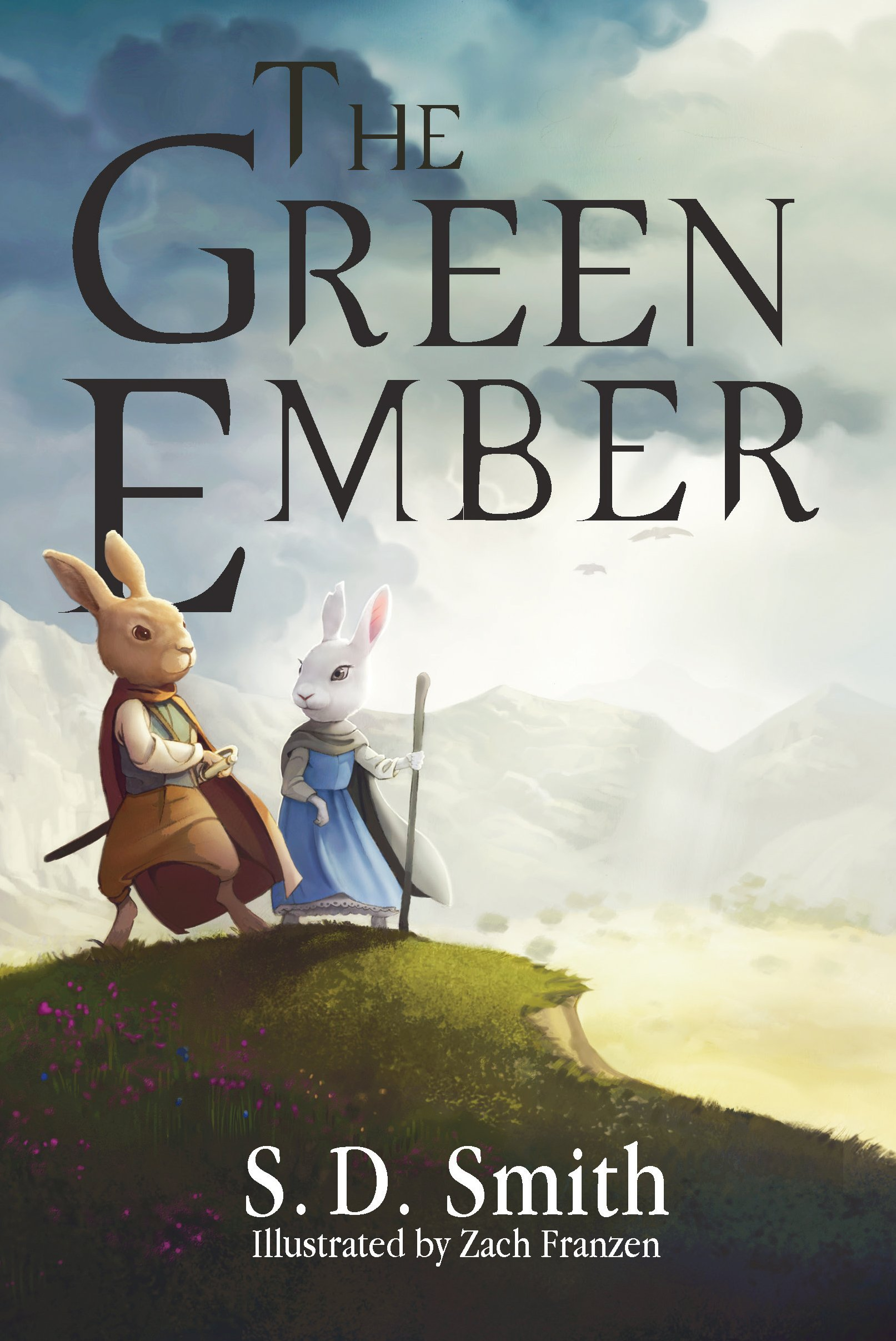 The Green Ember (the Green Ember Series: Book 1): S D Smith, Zach  Franzen: 9780986223501: Amazon: Books