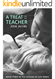 A Treat for the Teacher (Lessons in Lust Book 3)