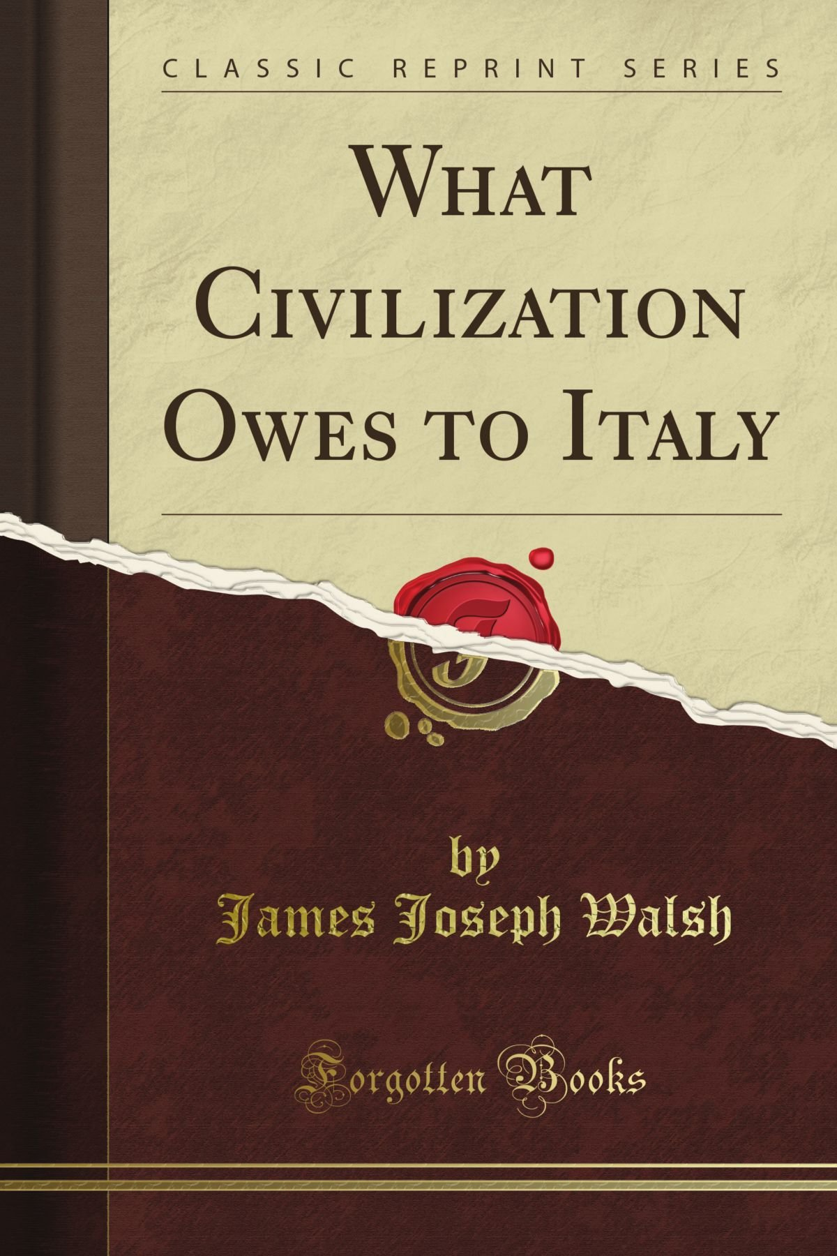 What Civilization Owes to Italy (Classic Reprint) pdf