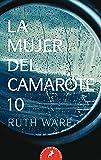 La mujer del camarote 10 / The Woman in Cabin 10 (Salamandra Bolsillo) (Spanish Edition)