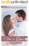 A Time to Dance: Silverton Lake Romance (Time for Love Book 2)