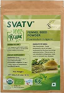 SVATV Organic Fennel Seed Powder (Foeniculum vulgare) 1/2 LB, 08 oz, 227g USDA Certified - Made in India