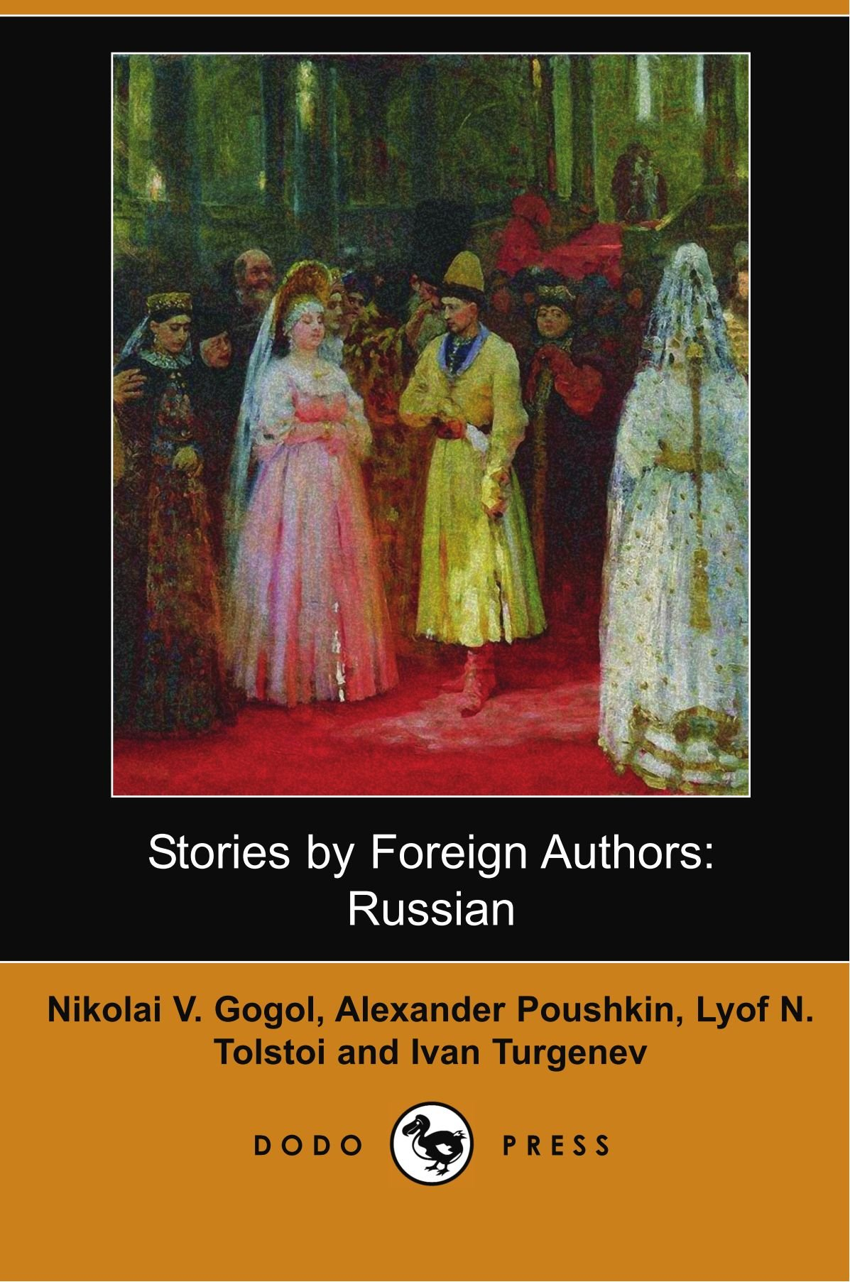 Stories by Foreign Authors: Russian: Russian (Dodo Press) PDF ePub fb2 book