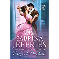 Project Duchess: Sweeping historical romance from the queen of the sexy Regency! (Duke Dynasty) (English Edition)
