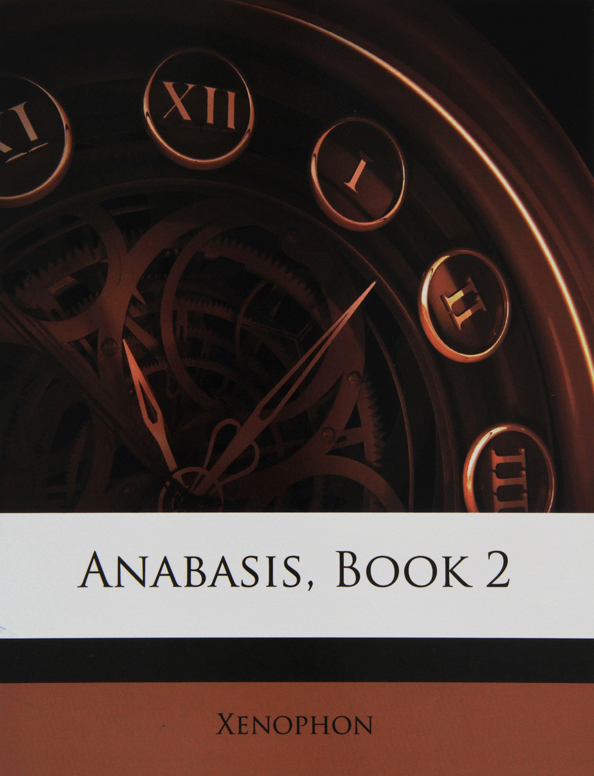 Anabasis, Book 2