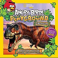 Angry Birds Playground: Dinosaurs: A Prehistoric Adventure! (Angry Birds Playground)