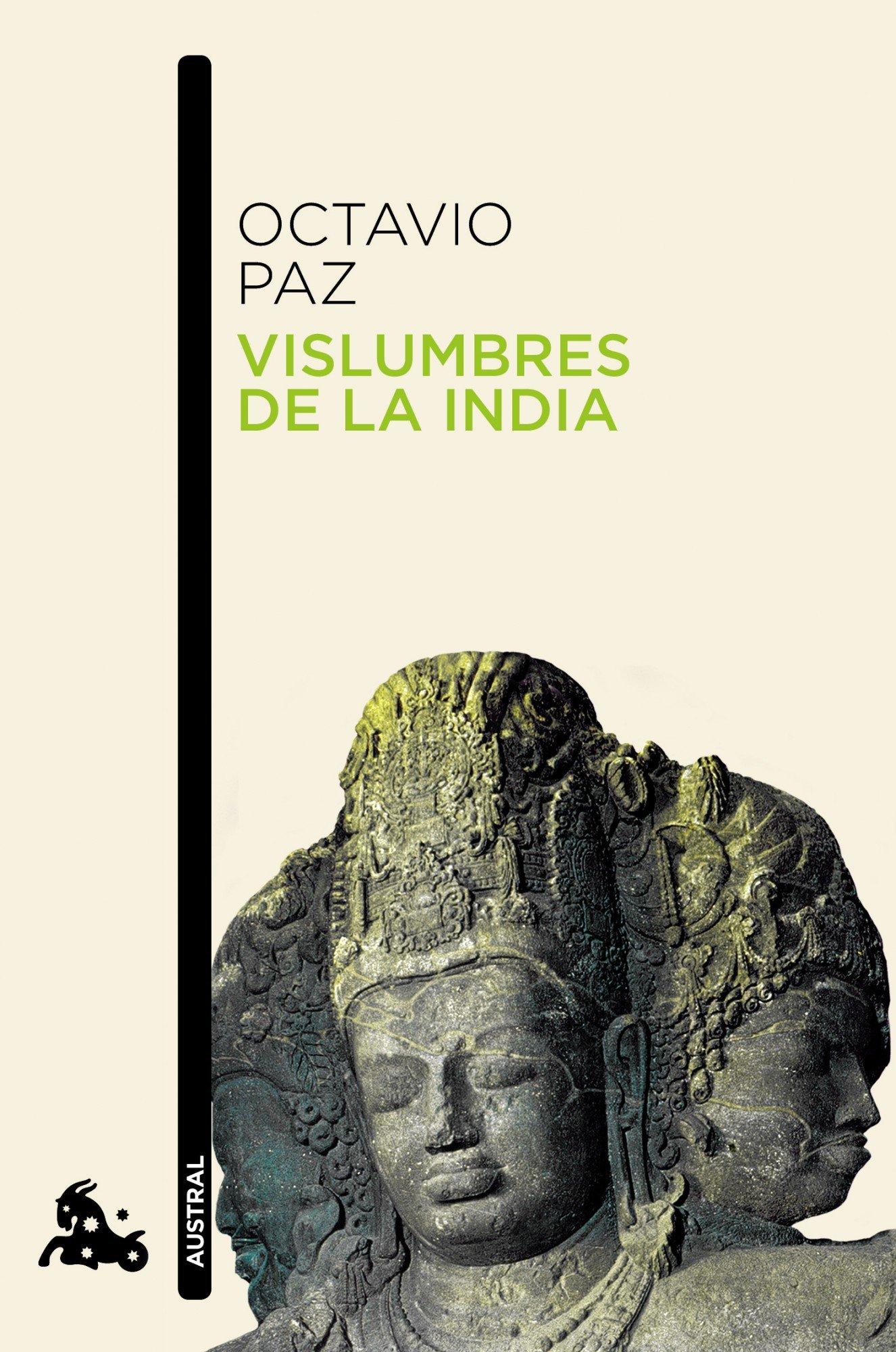 Vislumbres de la India (Contemporánea) Tapa blanda – 2 feb 2012 Octavio Paz Austral 8432248460 Anthropology