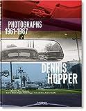 Dennis Hopper. Photographs 1961-1967. Ediz. inglese, francese e tedesca