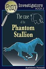 The Case of the Secret Passage (Pony Investigators Book 5)