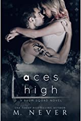 Aces High: An Angsty Second Chance Motorcycle Romance (Baum Squad MC) Kindle Edition
