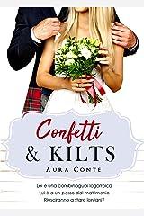Confetti & Kilts (Italian Edition) Kindle Edition