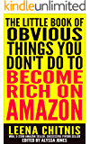 The Little Book of Obvious Things You Don't Do To Become Rich on Amazon