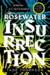 The Rosewater Insurrection (The Wormwood Trilogy Book 2) Kindle Edition
