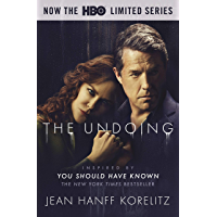 The Undoing: Previously Published as You Should Have Known: Coming Soon to HBO as the Limited Series The Undoing