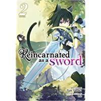 Reincarnated As A Sword Vol 2