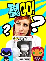 TEEN TITANS GO! Mystery Pop Character Surprise with Funko DIY Pop Character by Epic Toy Channel