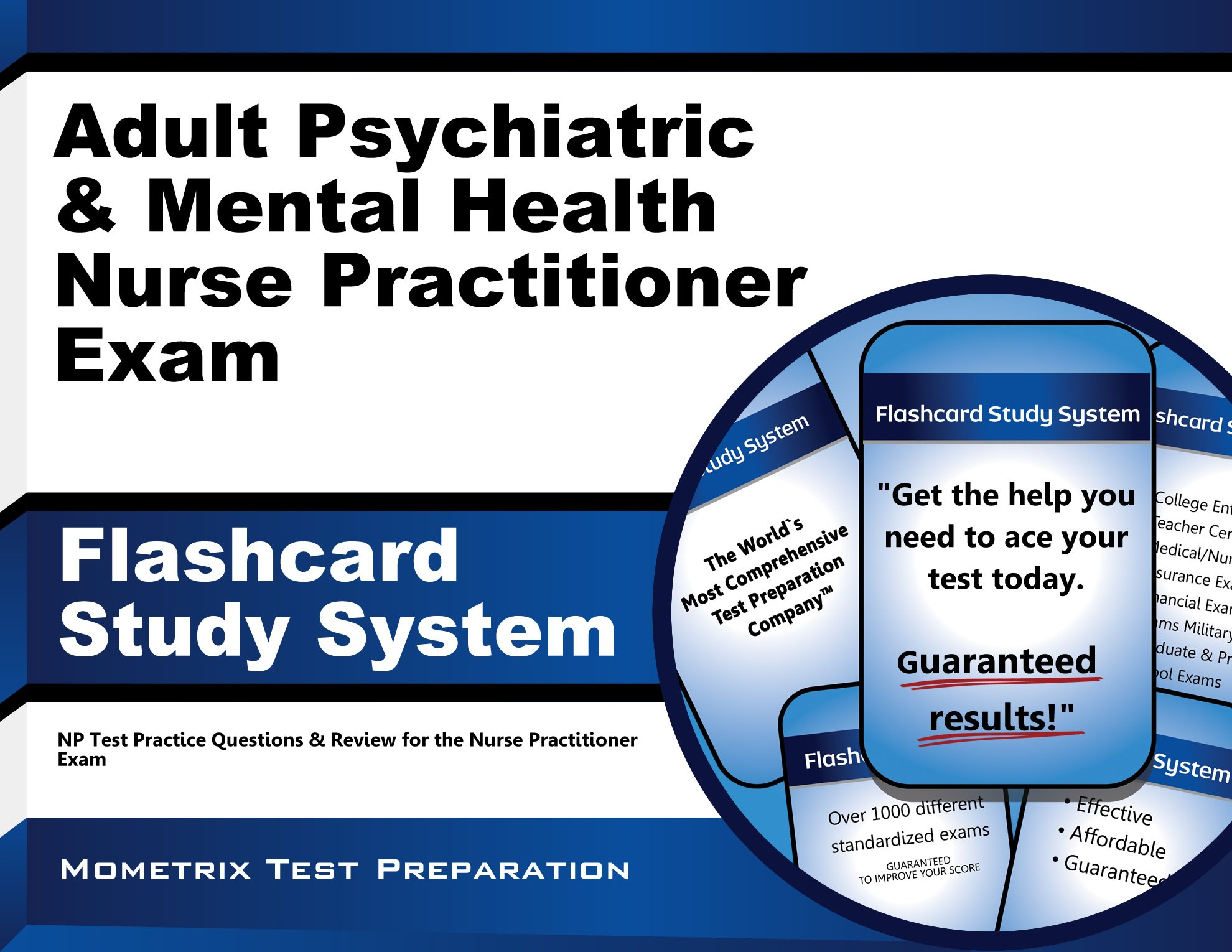 Download Adult Psychiatric & Mental Health Nurse Practitioner Exam Flashcard Study System: NP Test Practice Questions & Review for the Nurse Practitioner Exam ebook
