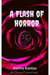 A Flash Of Horror: An Electric Eclectic book Kindle Edition