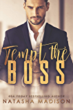 Tempt The Boss (Tempt Series Book 1)