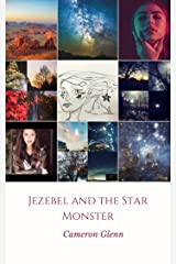 Jezebel and the Star Monster Kindle Edition