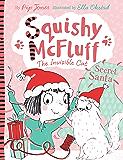 Squishy McFluff: Secret Santa (Squishy McFluff the Invisible Cat Book 4)