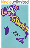 The Road Less Graveled (Kindle Single)