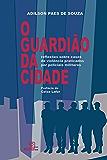 O Guardião da Cidade