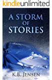 A Storm of Stories (English Edition)