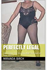 Perfectly Legal: How to Own Your Very Own Male Slave And Get Away With It Kindle Edition