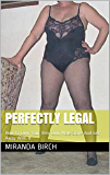 Perfectly Legal: How to Own Your Very Own Male Slave And Get Away With It