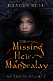 The Missing Heir of Mandralay (Soulbound Book 1)